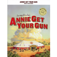 Annie Get Your Gun Vocal Selection